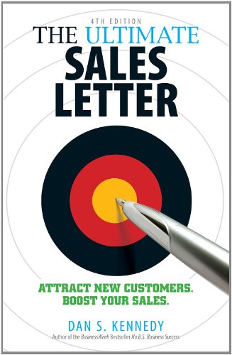Dan S. Kennedy - The Ultimate Sales Letter