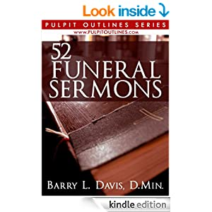 52 funeral sermons pulpit outlines book 3 kindle edition by barry