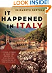 It Happened in Italy: Untold Stories...