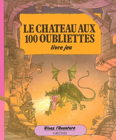 Le château aux 100 oubliettes