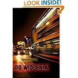 Do widzenia: opowiadania (Polish Edition)