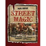 Street Magic: Great Tricks and Close-Up Secrets Revealedby Paul Zenon