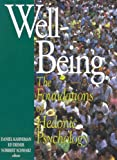 img - for Well-Being: Foundations of Hedonic Psychology book / textbook / text book