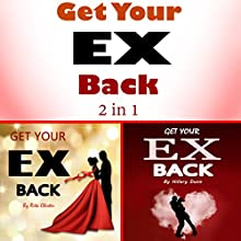 Get Your Ex Back: 2 Books on How to Get Your Ex Back Fast Audiobook by Rita Chester, Hillary Dunn Narrated by sangita chauhan