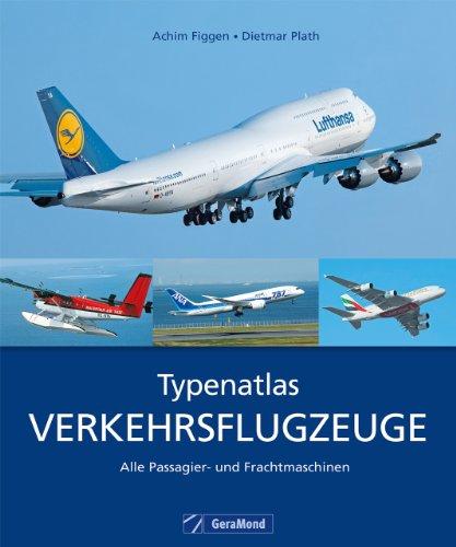 typenatlas-verkehrsflugzeuge-alle-passagierflugzeuge-und-frachtmaschinen-der-luftfahrt-in-zusammenar