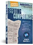 "Refuting Compromise: A Biblical and Scientific Refutation of ""Progressive Creationism"" (Billions of Years) As Popularized by Astronomer Hugh Ross"