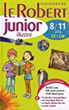 Le Robert Junior Illustre 2012: Monolingual French Dictionary for Ages 8-11