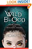 Wild Blood (The Switchers Trilogy, 3)