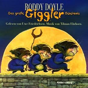 Das große Giggler-Geheimnis Hörbuch