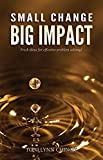 img - for Small Change Big Impact book / textbook / text book