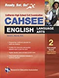 CAHSEE English Language Arts (REA) - The Best Test Prep for the California High School Exit Exam