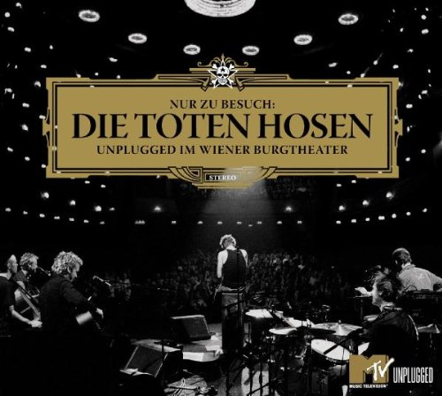 Die Toten Hosen - Unplugged I