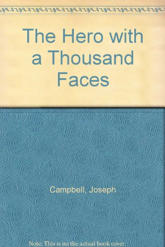 an analysis of the archetypal hero in the hero with a thousand faces by joseph campbell