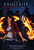 Frostbite: A Vampire Academy Graphic Novel (Vampire Academy Graphic Novels (Quality Paper)) Richelle Mead