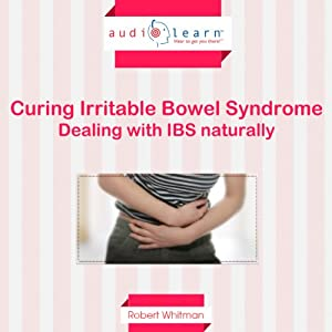 Dealing with IBS Naturally! Audiobook