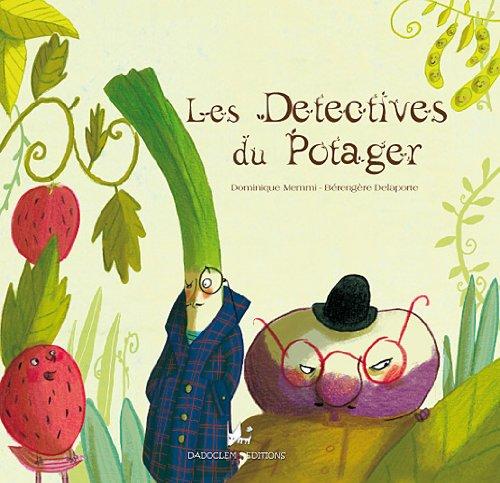 Les détectives du potager
