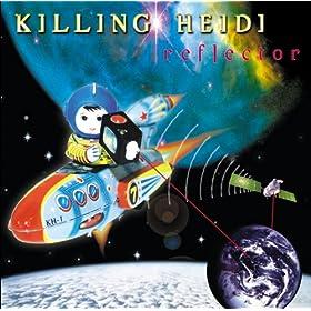 Amazon.com: Reflector: Killing Heidi: MP3 Downloads