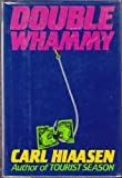 Double Whammy (039913297X) by Carl Hiaasen