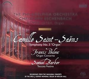 Saint-saens - Symphony No 3 Organpoulenc - Organ Concertobarber - Toccata Festiva from Ondine