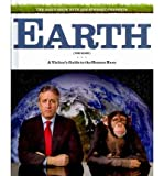 Jon Stewart ,David JaverbaumRory Albanese,Steve Bodow ,Josh LiebsThe Daily Show with Jon Stewart Presents Earth (The Book): A Visitors Guide to the Human Race [Hardcover](2010)