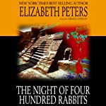 The Night of Four Hundred Rabbits | Elizabeth Peters