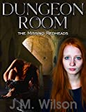 img - for Dungeon Room: The Missing Redheads book / textbook / text book