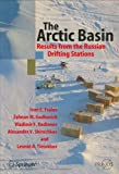 img - for The Arctic Basin: Results from the Russian Drifting Stations (Springer Praxis Books) by Ivan E. Frolov (2005-09-29) book / textbook / text book
