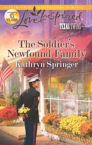 Image of The Soldier's Newfound Family (Love Inspired, Texas Twins)