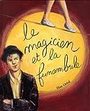 Le magicien et la funambule