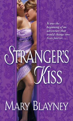 Stranger's Kiss, Mary Blayney