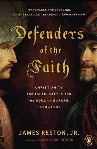 Defenders of the Faith: Christianity and Islam Battle for...