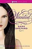 Wanted (Pretty Little Liars (Quality)) Sara Shepard