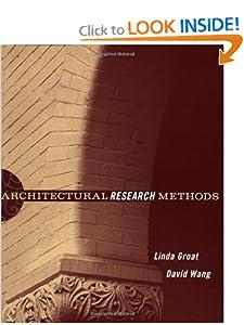 Architectural Research Methods Linda Groat and David Wang