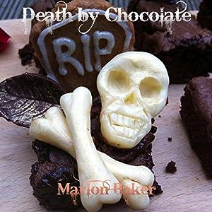 Death By Chocolate Hörbuch