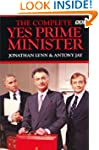 The Complete Yes Prime Minister: The...