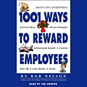 1001 Ways to Reward Employees | [Bob Nelson]