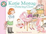 Mairi Hedderwick Katie Morag and the Dancing Class