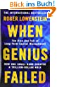 When Genius Failed. The Rise and Fall of Long Term Capital Management