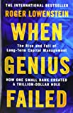 'When Genius Failed: The Rise and Fall of Long Term Capital Management' von Roger Lowenstein