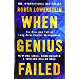 When Genius Failed: The Rise and Fall of Long Term Capital Managementby Roger Lowenstein