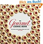 Gourmet Cookie Book: The Single Best...