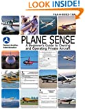 Plane Sense: A Beginner's Guide to Owning and Operating Private Aircraft FAA-H-8083-19A