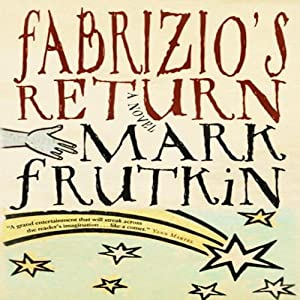 Fabrizio's Return | [Mark Frutkin]