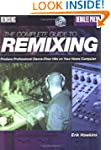 The Complete Guide to Remixing: Produ...