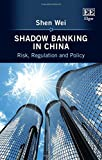 img - for Shadow Banking in China: Risk, Regulation and Policy book / textbook / text book