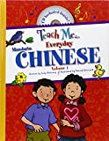 img - for Teach Me Everyday Chinese (Teach Me Series) (Chinese Edition) book / textbook / text book