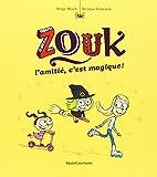 """Afficher """"Zouk, la petite sorcière n° 10 L'Amitié, c'est magique"""""""