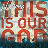 This Is Our God Hillsong Live