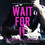 Wait for It | [Mariana Zapata]