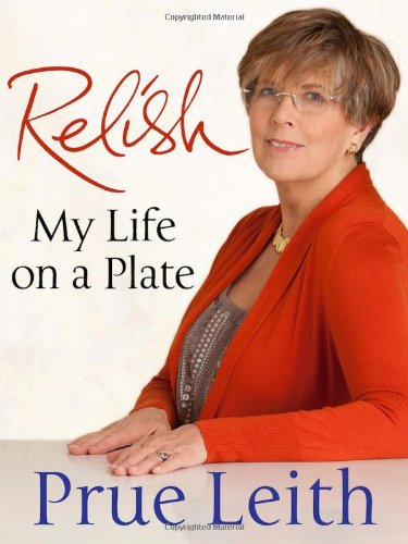 Relish: My Life in Many Courses